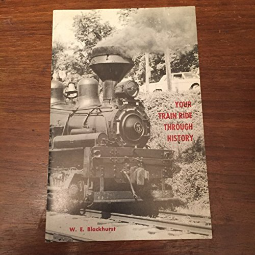 9780870120091: Your Train Ride Through History