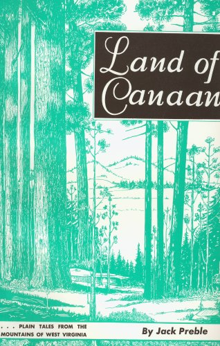 9780870120121: Land of Canaan: Plain Tales from the Mountains of West Virginia