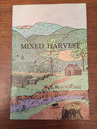 Mixed Harvest: Blackhurst, W. E.