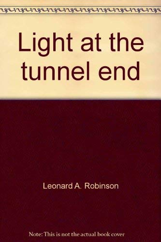 Light at the Tunnel End: Robinson, Leonard A