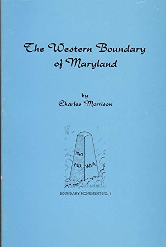 The Western Boundary of Maryland (9780870122248) by Charles Morrison