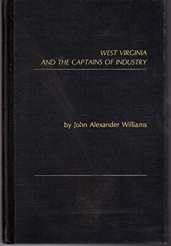 West Virginia and the Captains of Industry: Williams, John Alexander