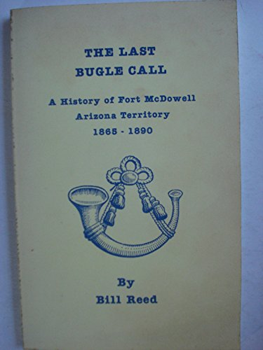 The last bugle call: A history of: Reed, Bill