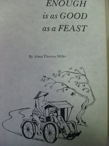 9780870123047: Enough is as Good as a Feast