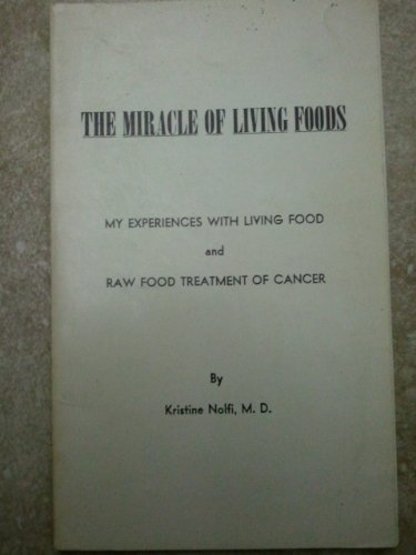 9780870123986: Miracle of Living Foods