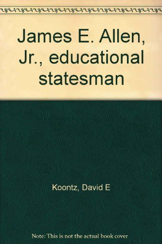 9780870124044: James E. Allen, Jr., educational statesman [Paperback] by Koontz, David E