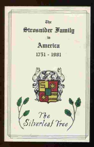 9780870124426: The Strosnider family in America, 1751-1981