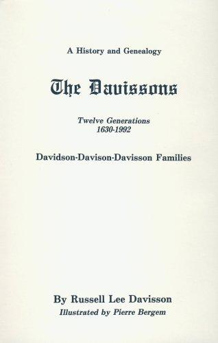 9780870124983: The Davissons Twelve Generations: 1630-1992 Davidson-Davison-Davisson Families : A History and Genealogy