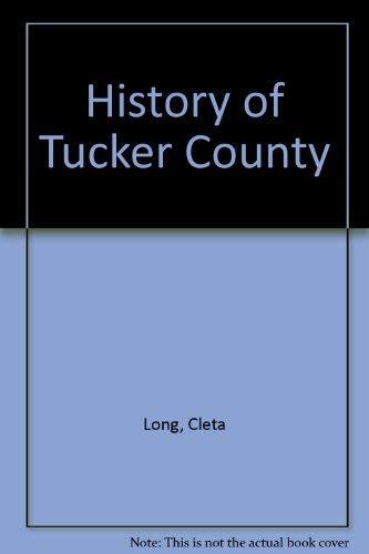 9780870125539: History of Tucker County, West Virginia