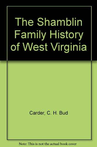 9780870125751: The Shamblin Family History of West Virginia