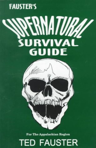9780870125843: Fauster's Supernatural Survival Guide for the Appalachian Region