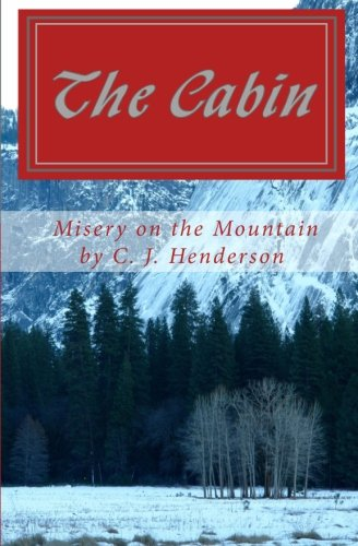 9780870126338: The Cabin : Misery on the Mountain