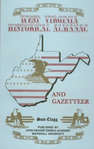 9780870126826: West Virginia Historical Almanac and Gazetteer