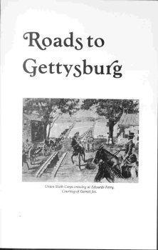 9780870127007: Roads to Gettysburg