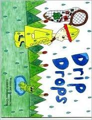 9780870127021: Drip Drops