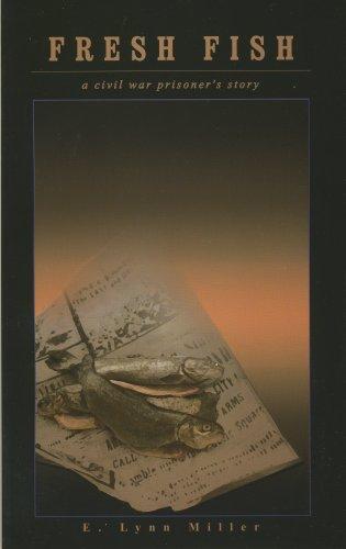 9780870127052: Fresh Fish: A Civil War Prisoner's Story