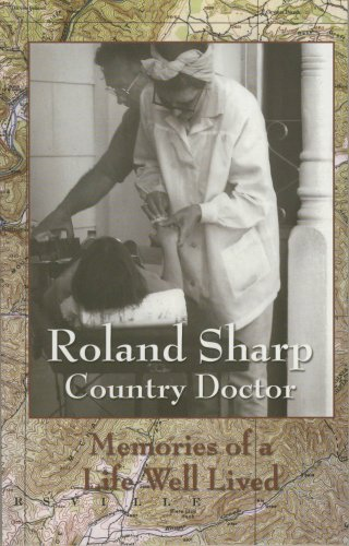 9780870127717: Roland Sharp Country Doctor -- Memories of a Life Well Lived
