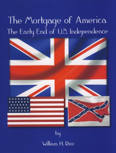 9780870128271: The Mortgage of America: The Early End of U.S. Independence