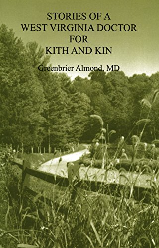 9780870128578: Stories of a West Virginia Doctor For Kith and Kin