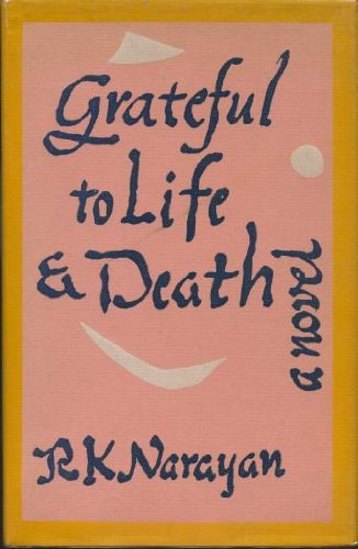 9780870130052: Grateful to Life and Death