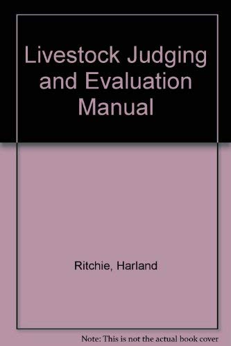 Livestock Judging and Evaluation Manual: Ritchie, Harland