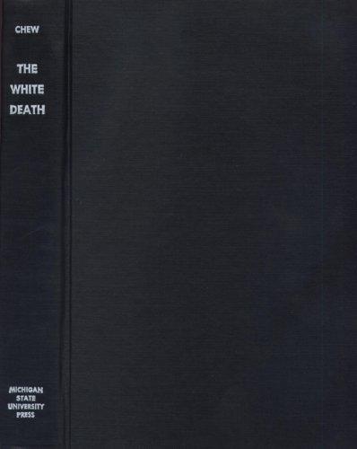The White Death: The Epic of the Soviet-Finnish Winter War: Chew, Allen F.