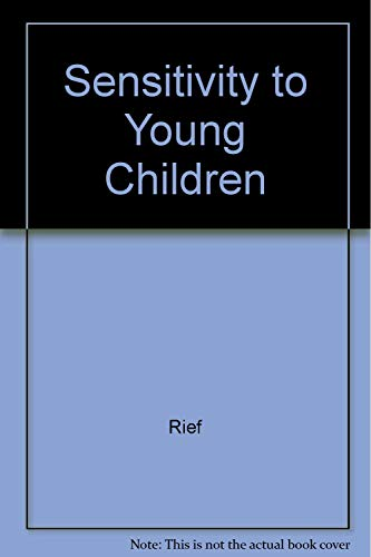 9780870131714: Sensitivity to Young Children