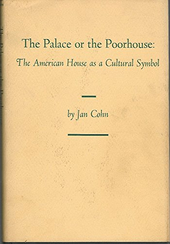 9780870132117: Palace or the Poorhouse: The American House As a Cultural Symbol