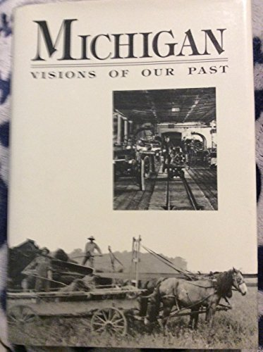 9780870132650: Michigan: Visions of Our Past
