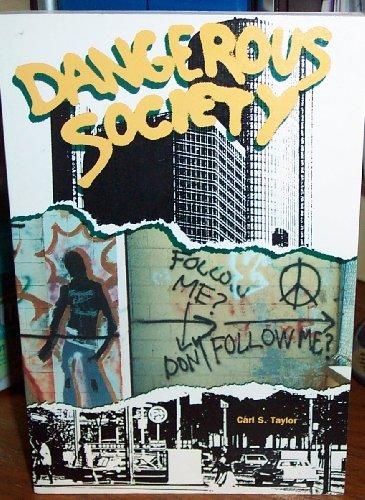 Dangerous Society: Taylor Carl S.