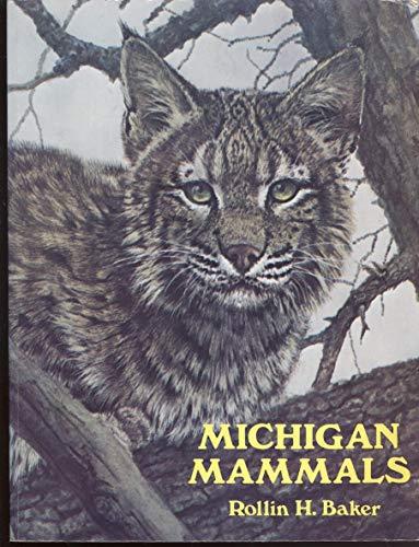 Michigan Mammals: Rollin H. Baker