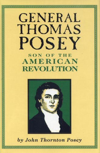 9780870133169: General Thomas Posey: Son of the American Revolution