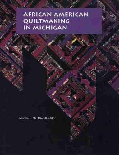 9780870134104: African American Quiltmaking in Michigan