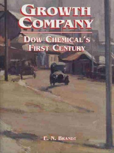 9780870134265: Growth Company: Dow Chemical's First Century