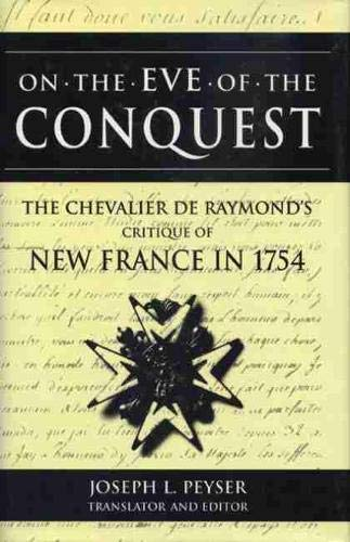 On the Eve of the Conquest: The Chevalier De Raymond's Critique of New France in 1754