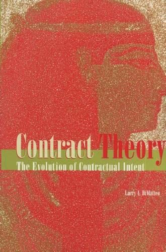 9780870134449: Contract Theory: The Evolution of Contractual Intent