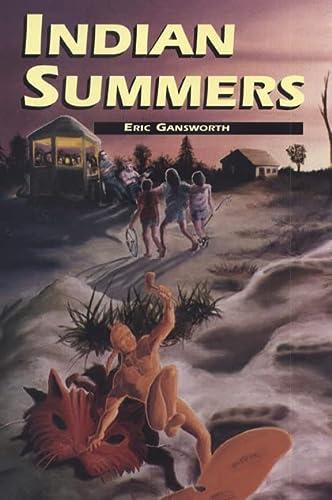 Indian Summers (American Indian Studies): Gansworth, Eric