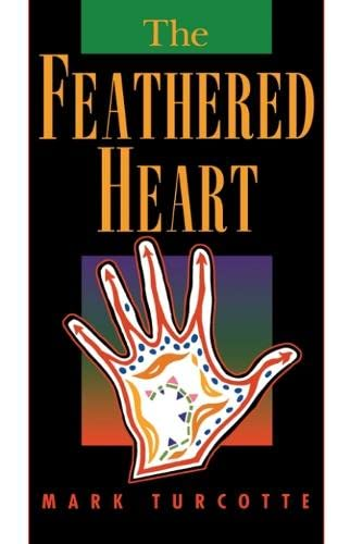 9780870134821: The Feathered Heart (American Indian Studies)