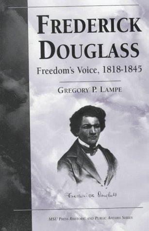 9780870134852: Frederick Douglass: Freedom's Voice, 1818-45 (Rhetoric and Public Affairs Series)