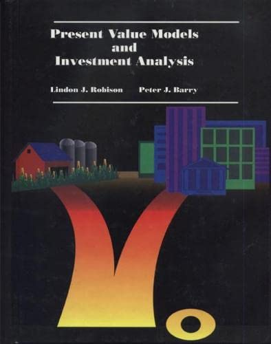 Present Value Models and Investment Analysis (0870134884) by Lindon J. Robison; Peter J. Barry