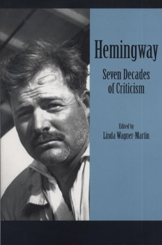 9780870134890: Hemingway: Seven Decades of Criticism