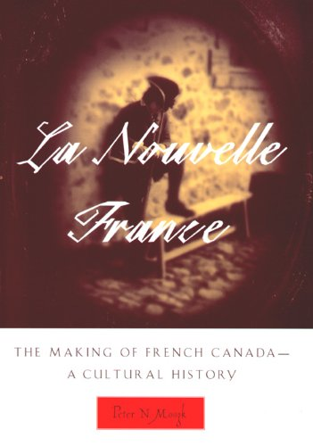 9780870135286: La Nouvelle France: The Making of French Canada--A Cultural History