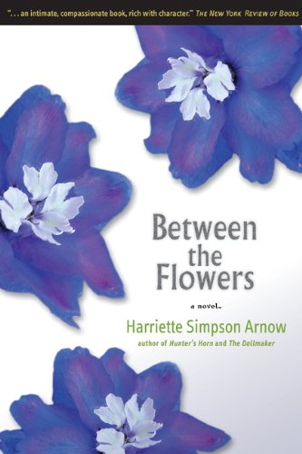 9780870135354: Between the Flowers: A Novel