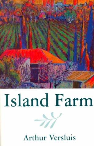 Island Farm: Arthur Versluis