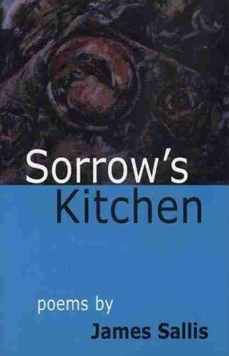 9780870135620: Sorrow's Kitchen Poems by James Sallis