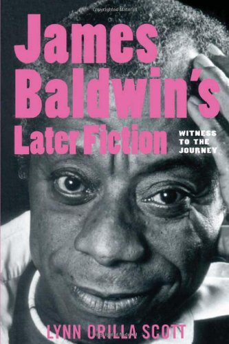 9780870136252: James Baldwin's Later Fiction: Witness to the Journey