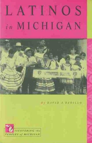 9780870136450: Latinos in Michigan (Discovering the Peoples of Michigan)