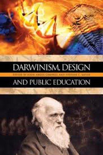 Darwinism, Design and Public Education (Rhetoric &: John Angus Campbell