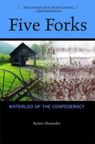 9780870136719: Five Forks: Waterloo of the Confederacy