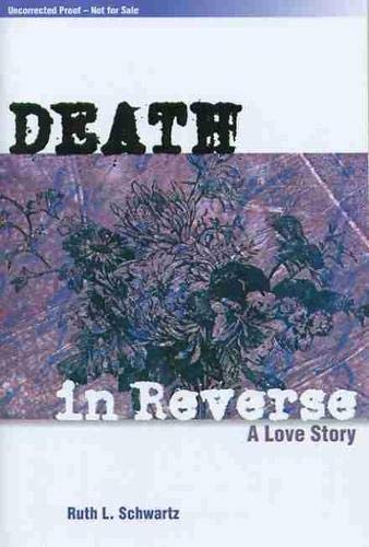 9780870137068: Death in Reverse: A Love Story